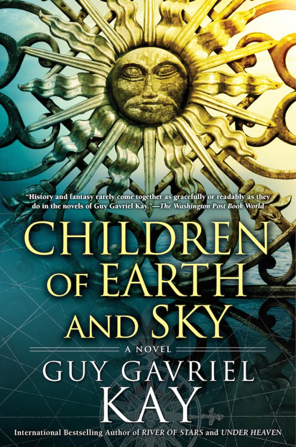 Children-of-Earth-and-Sky-Guy-Gavriel-Kay1 (1)
